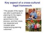 key aspect of a cross cultural legal framework