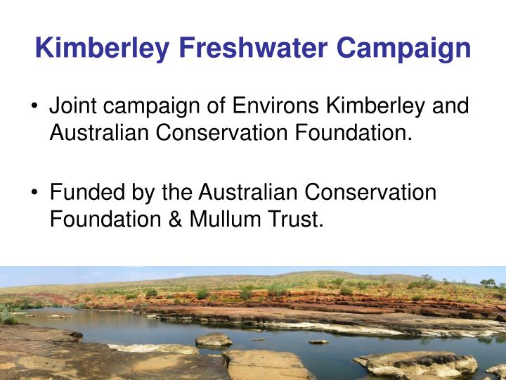 Kimberley freshwater campaign