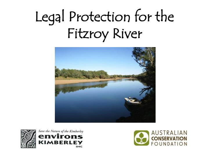 Legal Protection for the Fitzroy River