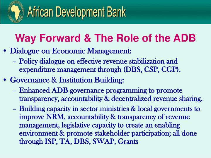 Way Forward & The Role of the ADB