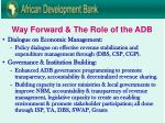 way forward the role of the adb