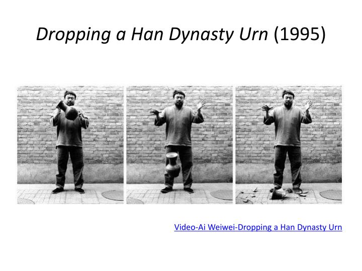 Dropping a Han Dynasty Urn