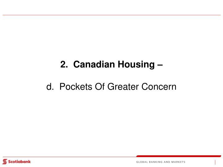 2.  Canadian Housing –