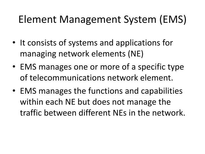 Element Management System(EMS)