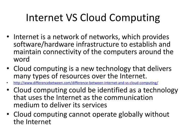 Internet VS Cloud Computing