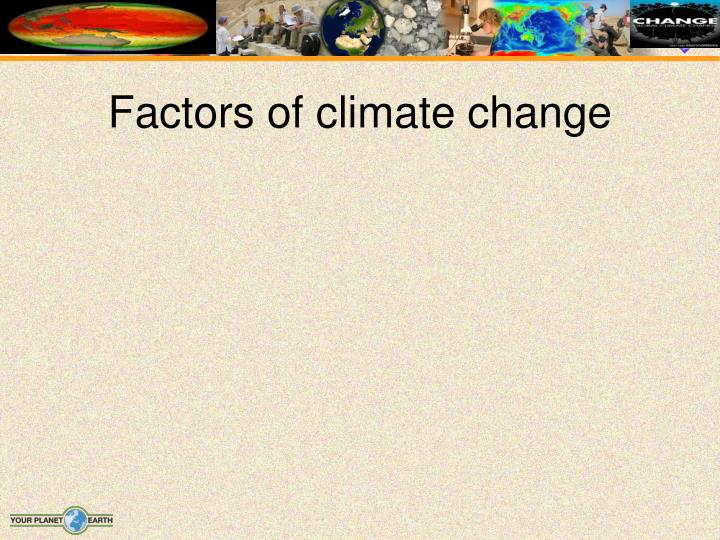 Factors of climate change