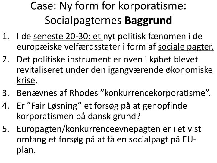 Case: Ny form for korporatisme: Socialpagternes