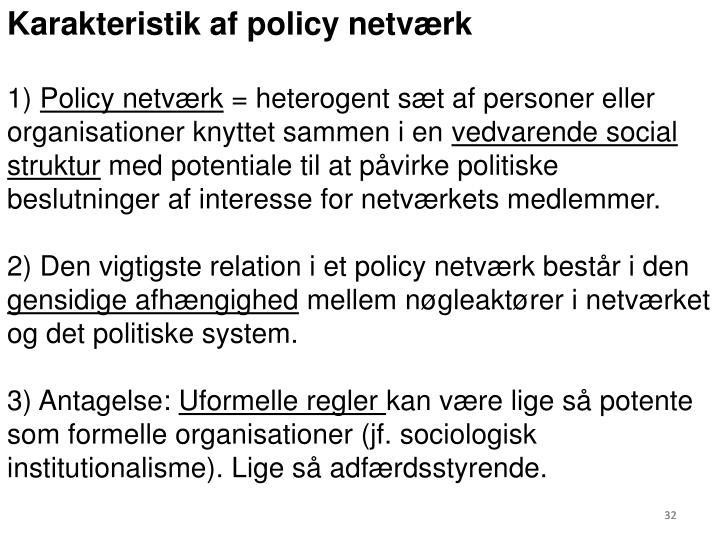 Karakteristik af policy netværk