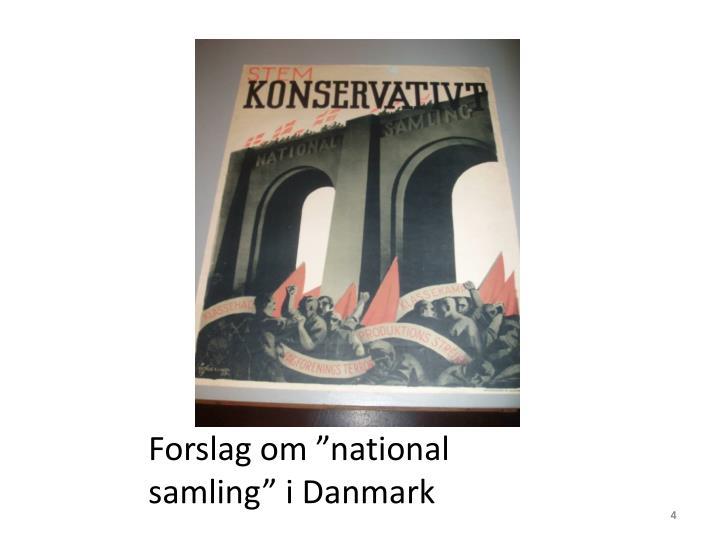 """Forslag om """"national samling"""" i Danmark"""