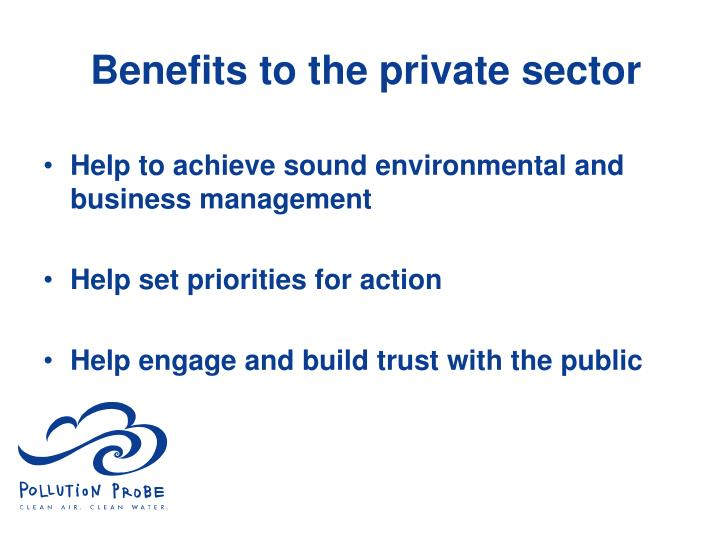 Benefits to the private sector