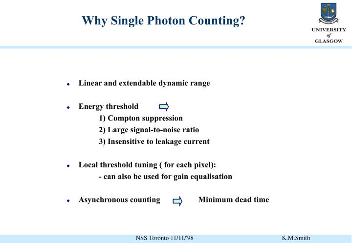 Why Single Photon Counting?
