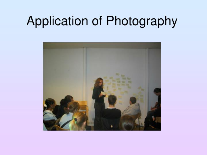 Application of Photography