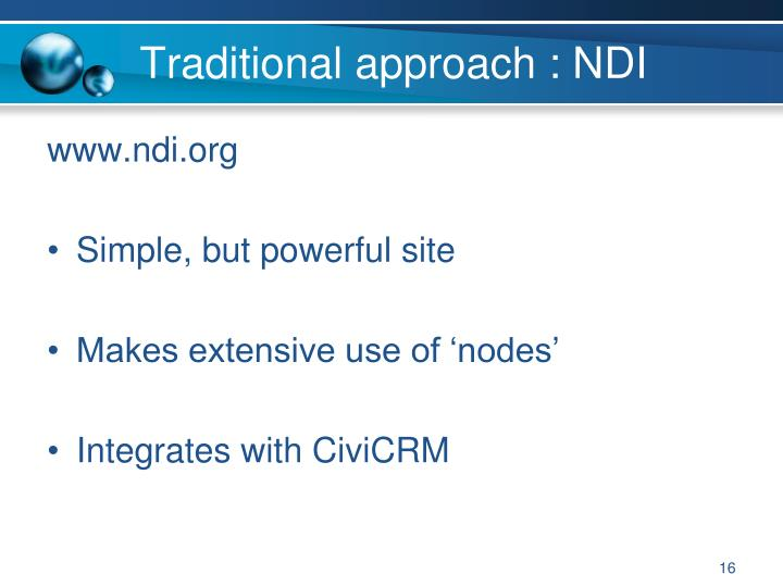 Traditional approach : NDI