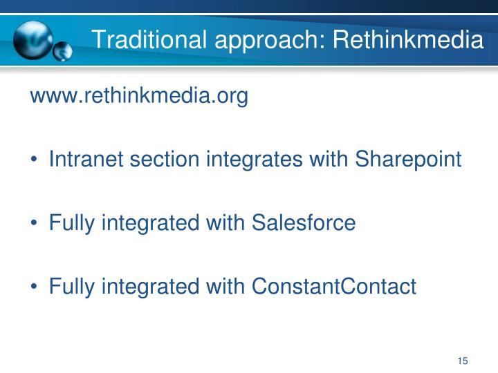 Traditional approach: Rethinkmedia
