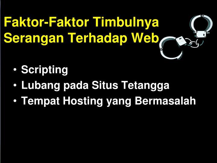 Faktor-Faktor Timbulnya Serangan Terhadap Web