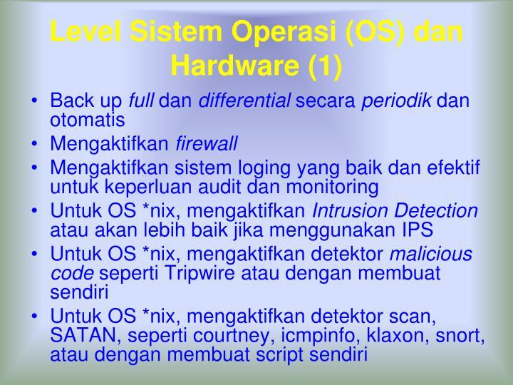 Level Sistem Operasi (OS) dan Hardware (1)