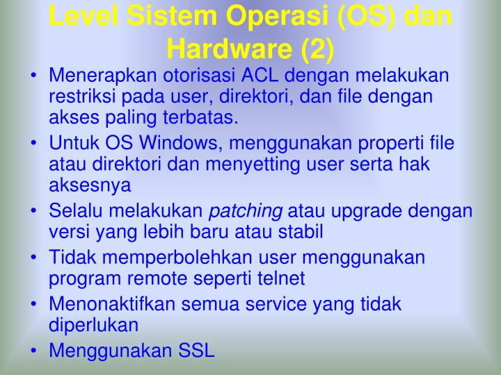 Level Sistem Operasi (OS) dan Hardware (2)