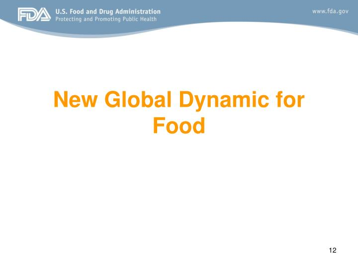 New Global Dynamic for Food