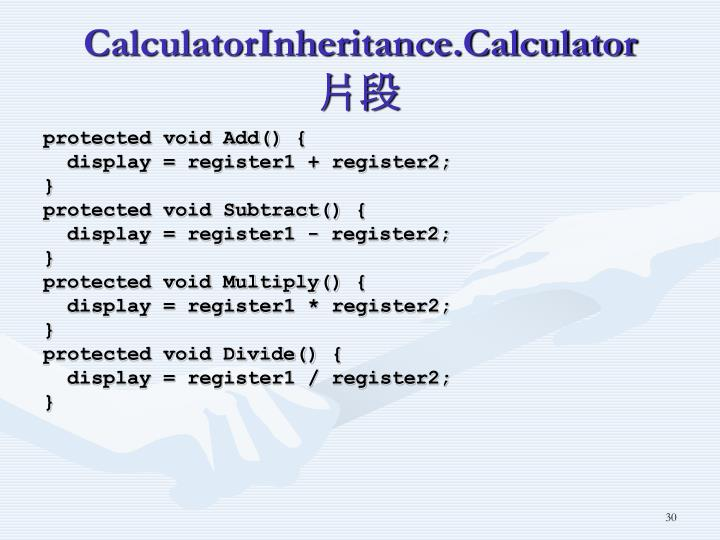 CalculatorInheritance.Calculator