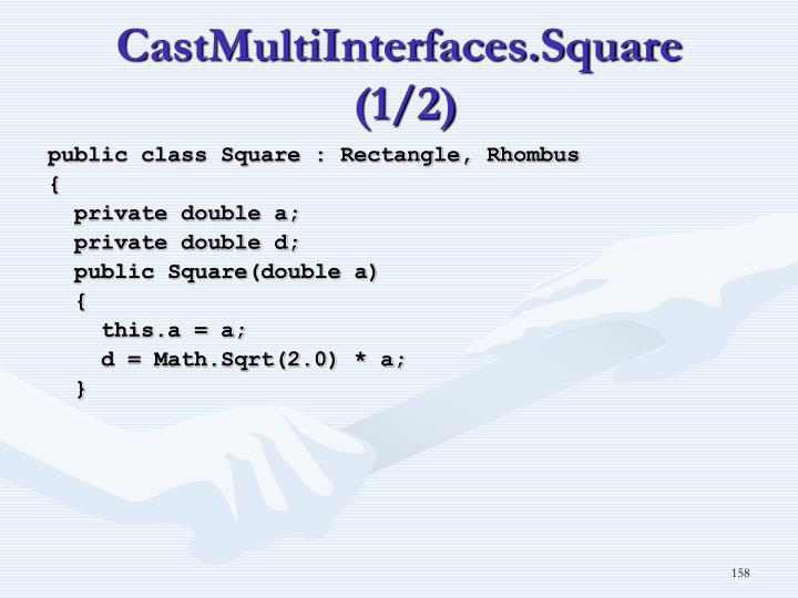 CastMultiInterfaces.Square