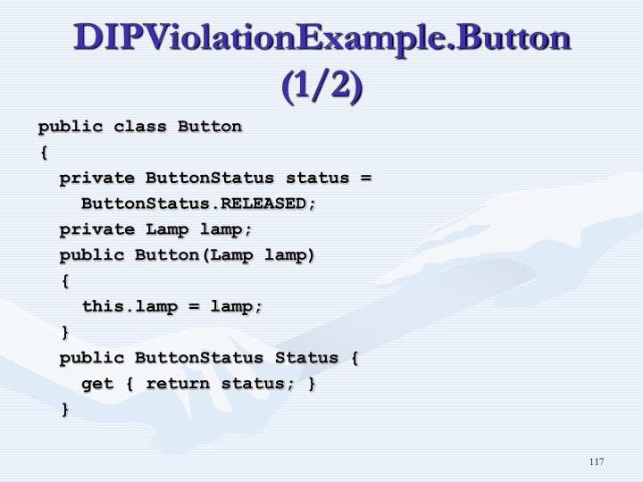 DIPViolationExample.Button (1/2)
