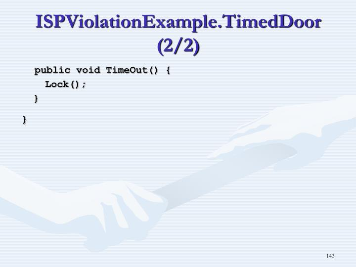 ISPViolationExample.TimedDoor (2/2)