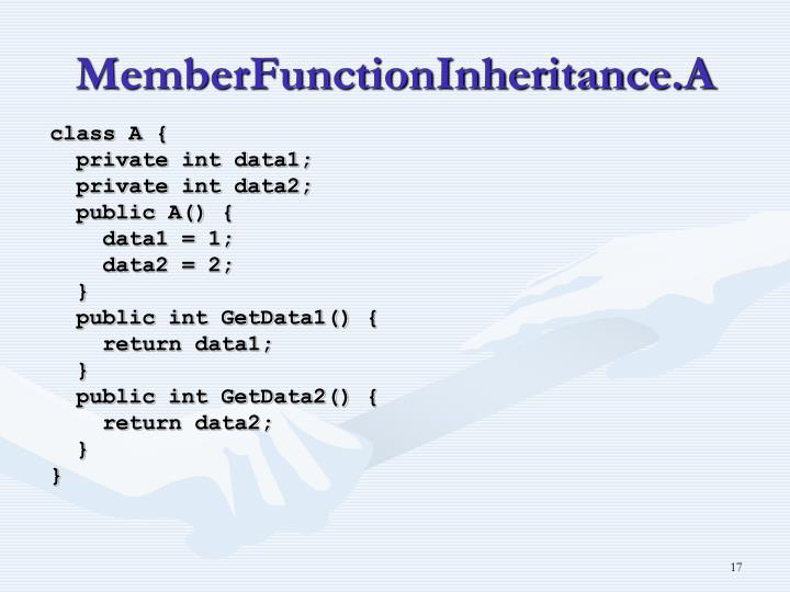 MemberFunctionInheritance.A