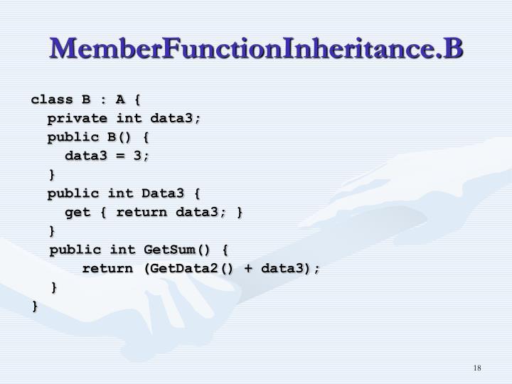 MemberFunctionInheritance.B