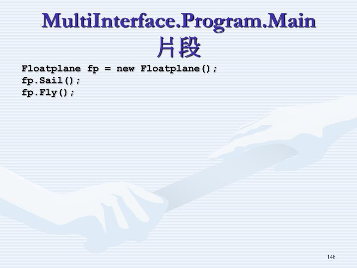 MultiInterface.Program.Main