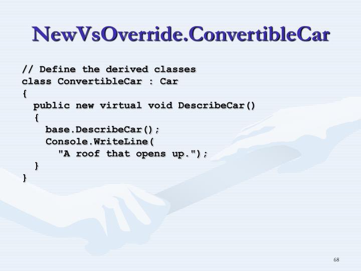 NewVsOverride.ConvertibleCar