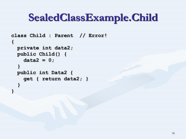 SealedClassExample.Child