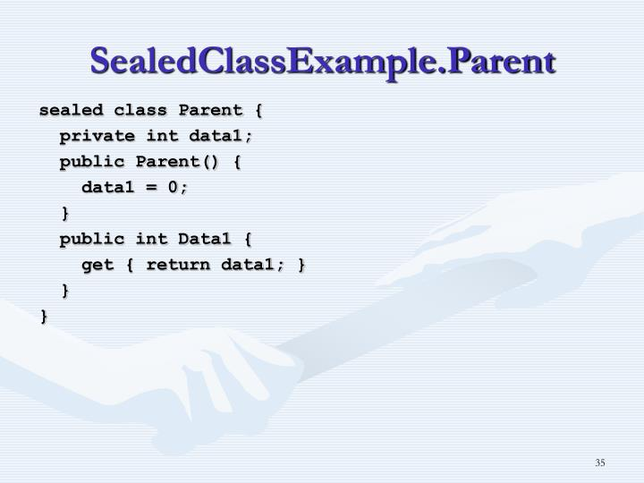 SealedClassExample.Parent