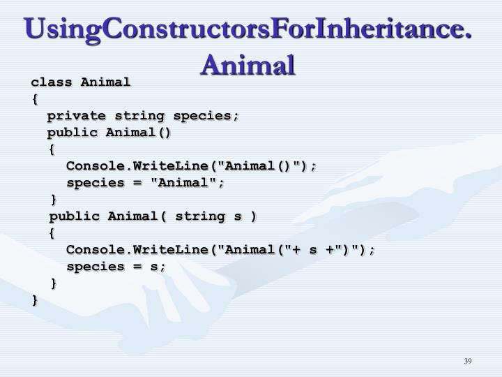 UsingConstructorsForInheritance.Animal