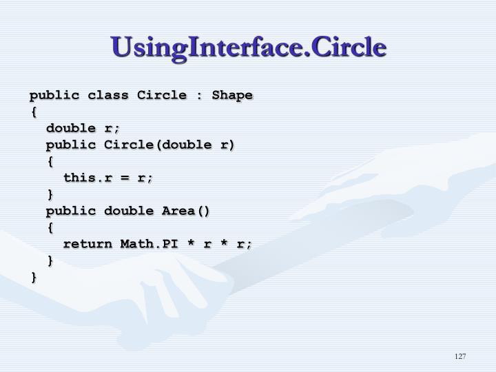 UsingInterface.Circle