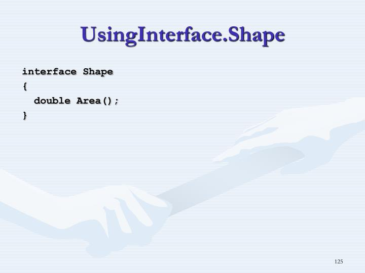 UsingInterface.Shape