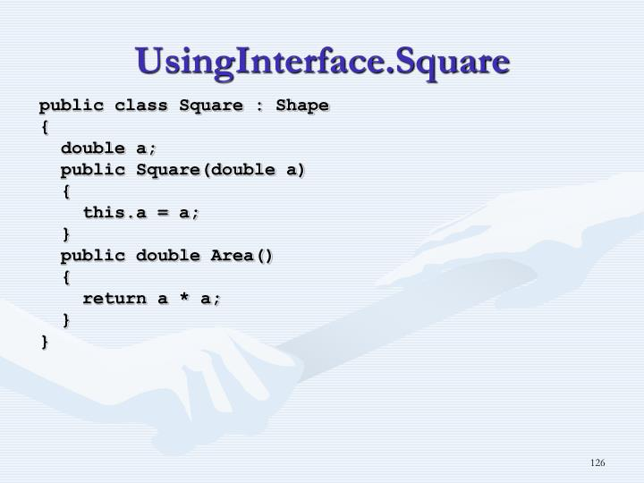 UsingInterface.Square