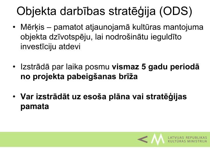 Objekta darbības stratēģija (ODS)