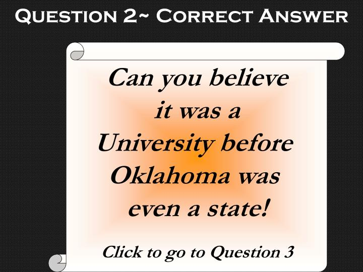 Question 2~ Correct Answer