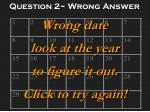 question 2 wrong answer