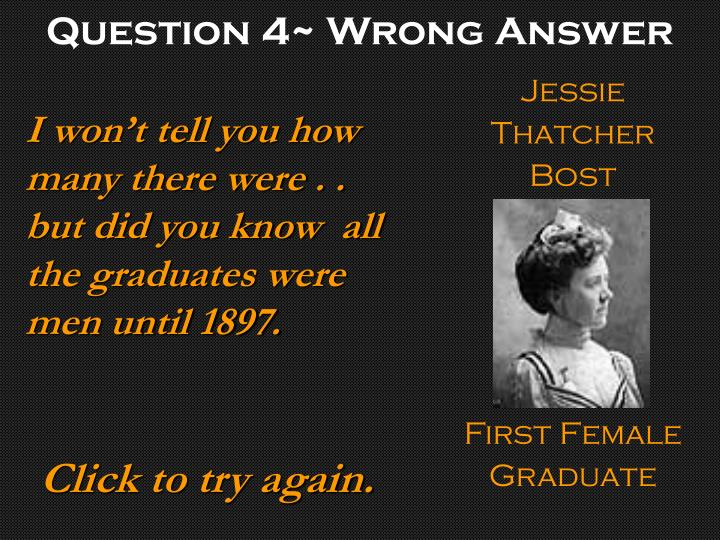Question 4~ Wrong Answer