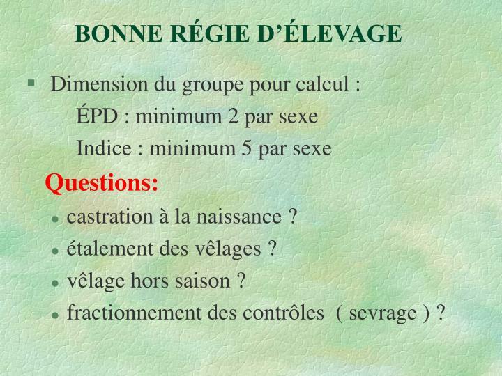 BONNE RÉGIE D'ÉLEVAGE