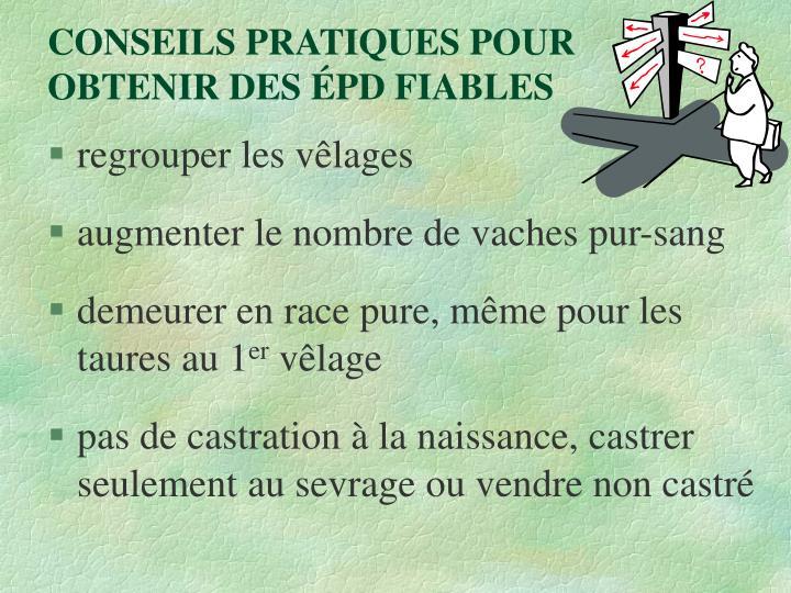 CONSEILS PRATIQUES POUR OBTENIR DES ÉPD FIABLES