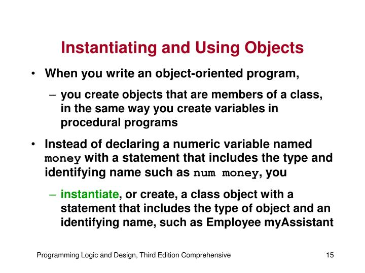 Instantiating and Using Objects