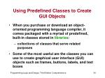 using predefined classes to create gui objects