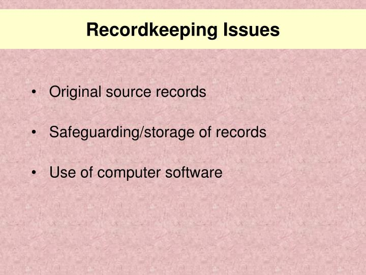 Recordkeeping Issues