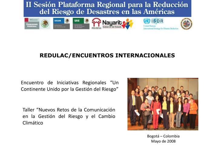 REDULAC/ENCUENTROS INTERNACIONALES