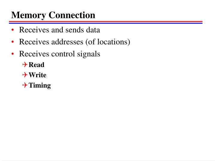 Memory Connection