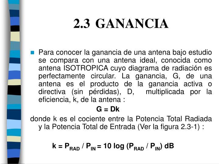 2.3GANANCIA