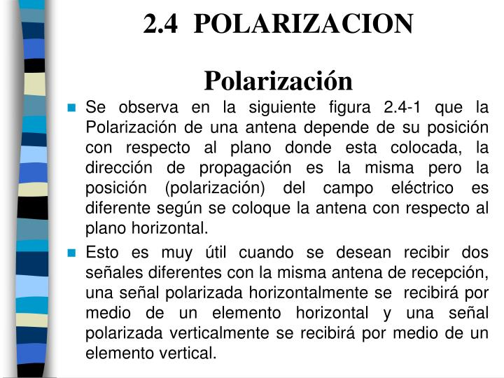 2.4 POLARIZACION