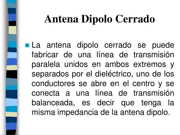 Antena Dipolo Cerrado